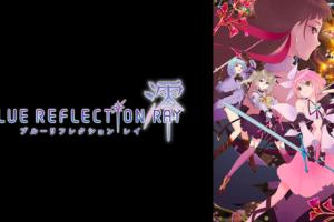 BLUE REFLECTION RAY/澪